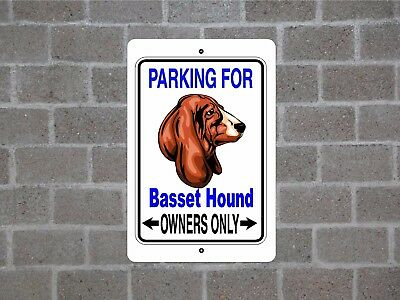 Basset Hound dog - breed parking owners guard yard fence metal aluminum sign