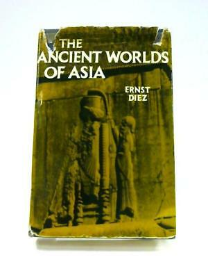 The Ancient Worlds of Asia from Mesopotamia to th Book (Ernst Diez) (ID:89238)