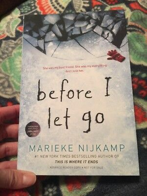 2018 ARC/Softcover Before I Let Go Jan 23, 2018 by Marieke Nijkamp