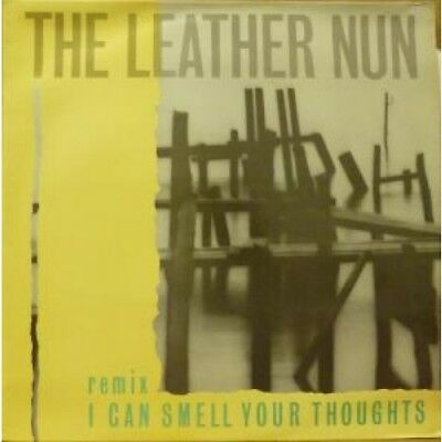 """LEATHER NUN I Can Smell Your Thoughts 12"""" VINYL UK Wire 1987 3 Track Remix"""