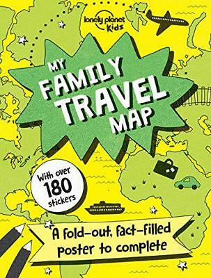 My Family Travel Map (Lonely Planet Kids) by Lonely Planet Kids | Paperback Book