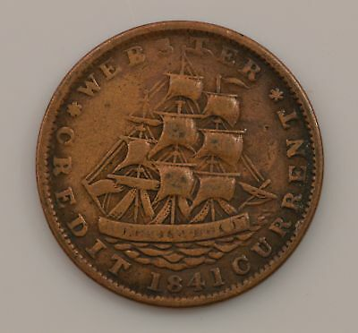"1841 ""Webster Credit Current"" Hard Times Token *Q76"