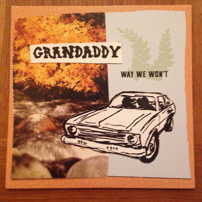 Grandaddy -  Way We Won't - 7 inch Vinyl Record - Brand New Mint Condition