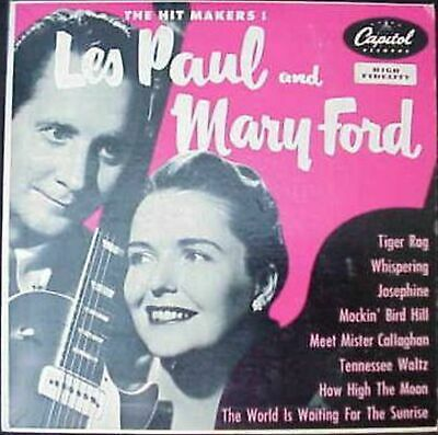 Les Paul & Mary Ford The Hit Makers! 10, Album Capitol Records - H-416 US 195...