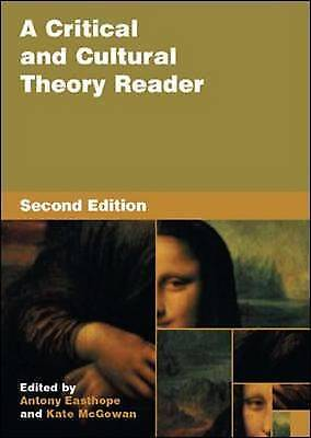 A Critical and Cultural Theory Reader, Easthope, Antony