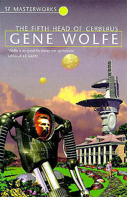 The Fifth Head of Cerberus (S.F. MASTERWORKS), By Wolfe, Gene,in Used but Accept