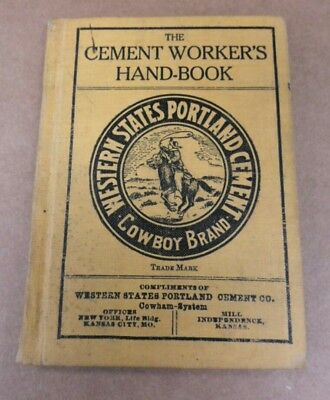 Antique 1906 The Cement Worker's Hand-Book ~ Portland Concrete Wall Re-Bar Book