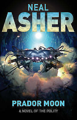 Prador Moon (Novel of the Polity), By Neal Asher,in Used but Acceptable conditio