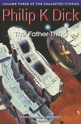 The Father-Thing, Dick, Philip K.