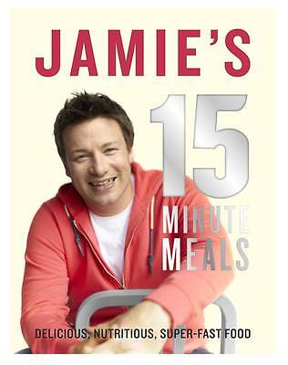 Jamie's 15-Minute Meals by Jamie Oliver (Hardback, 2012)