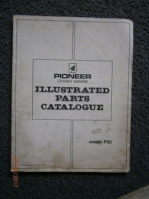 Pioneer Chainsaw Model P50 Illustrated Parts Catalogue.