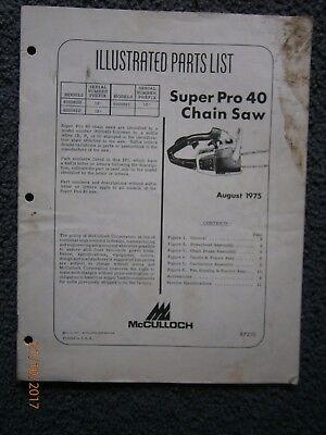 McCulloch Super Pro 40 Chainsaw Illustrated Parts List 87210