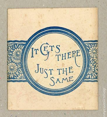It Gets There Just The Same (c.1890) Promo #1890 VG 4.0