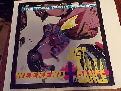 """The Todd Terry Project – Weekend / Just Wanna Dance [12"""" Single]"""