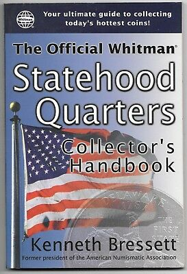 USA - OFFICIAL WHITMAN STATEHOOD QUARTERS COLLECTORS HANDBOOK 1st EDITION 2000