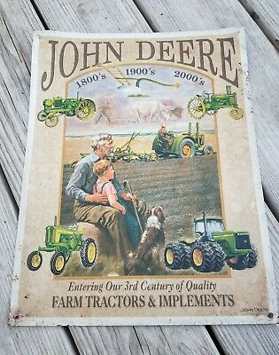 John Deere Vintage Sign, Entering our 3rd Century of Quality. See photos