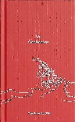 On Confidence, The School of Life