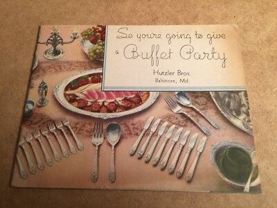 VINTAGE FLATWARE HUTZLER BROS AD Baltimore MD So You're Going Give Buffet Party