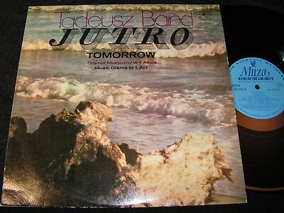 TADEUSZ BAIRD Jutro / Tomorrow - Music Drama in 1 Act / Polish LP MUZA SX 1057