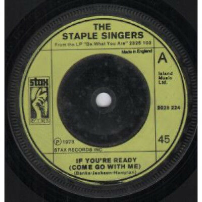 """STAPLE SINGERS If You're Ready 7"""" VINYL UK Stax 1973 B/W Touch A Hand Make A"""