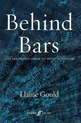 Behind Bars Guide To Music Notation