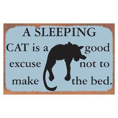 """Cat Tin Sign """"Sleeping Cat is a good excuse not to make the bed"""" Metal Sign"""
