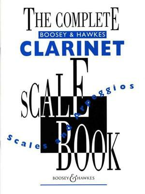 Complete Boosey And Hawkes Scale Book Clarinet