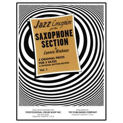 Jazz Conception For Sax Section Vol 1