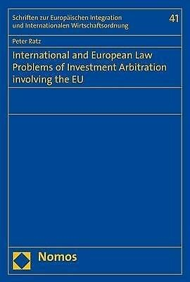 International and European Law Problems of Investment Arbitration involving the