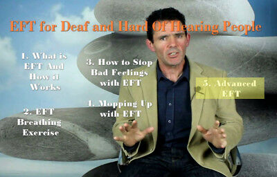 Learn EFT - Emotional Freedom Technique for Deaf and Hard of Hearing