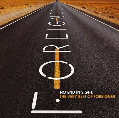 No End in Sight: The Very Best of Foreigner by Foreigner (CD, Jul-2008, 2...