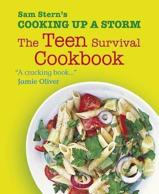 Cooking Up a Storm: The Teen Survival Cookbook by Sam Stern (English) Paperback