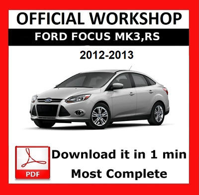 factory workshop service repair manual ford focus mk3 rs 2010 rh picclick co uk Ford Focus MK3 USDM MK4 Ford Focus