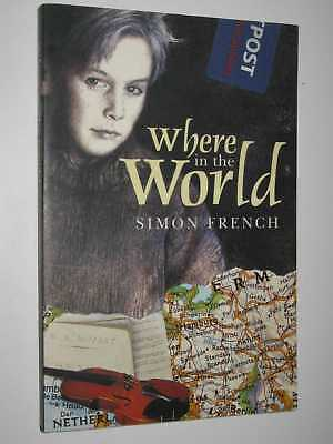 Where in the World by SIMON FRENCH - 2003 Medium PB 1877003034 Little Hare