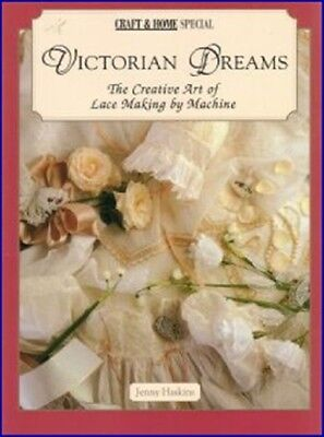 Victorian Dreams ~ Jenny Haskins ~ Lace Making  ~ BRAND NEW