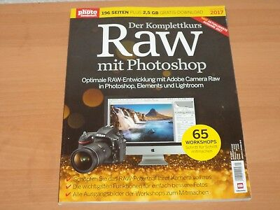"Digital Photo Sonderheft 196 Seiten ""Der Komplettkurs Raw mit Photoshop"" 2017!"