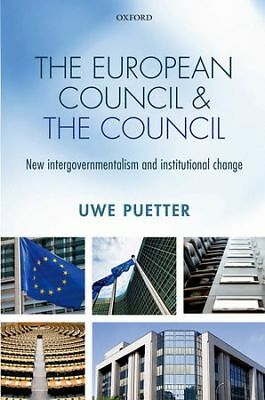 The European Council and the Council, Puetter, Uwe