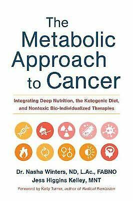 The Metabolic Approach to Cancer, Winters, Nasha