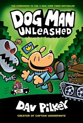 Dog Man Unleashed From the Creator of Captain Underpants Hardcover 2016 New