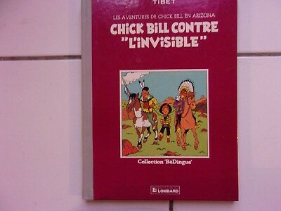 bd Tibet CHICK BILL contre l'invisible (dos toilé collection Bédingue 1983 TTBE