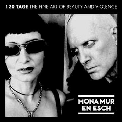 MONA MUR & EN ESCH 120 Tage - The fine art of beauty and violence - CD