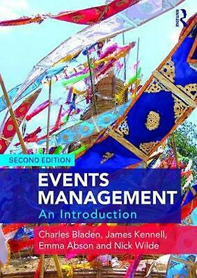 Events Management: An Introduction 2nd Edition by Charles Bladen (English) Paper