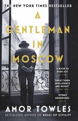 NEW >> A Gentleman in Moscow BY  Amor Towles PAPERBACK 2017