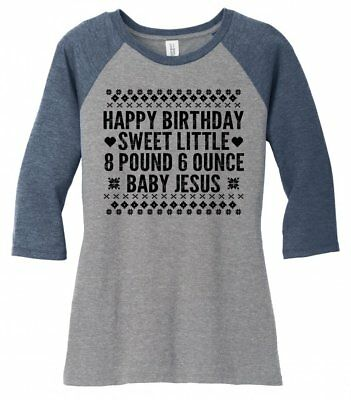 Happy Birthday Baby Jesus Funny Christmas T Shirt Cute Ugly Sweater