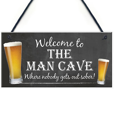 Man Cave Sober Funny Alcohol Home Bar Shed Gift Hanging Plaque Garage Pub Sign