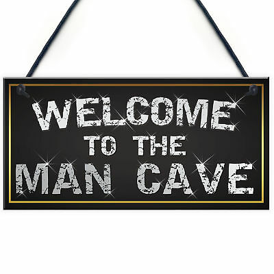 Welcome Man Cave Home Bar Garage Shed Husband Gift Hanging Plaque Present Sign