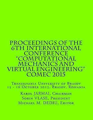 """Proceedings 6th International Conference """"Computational Me by Vlase Pres Prof So"""
