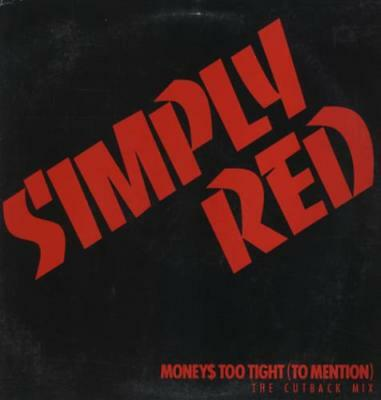 "SIMPLY RED Moneys Too Tight Cutback Mix US promo 12"" p/s"