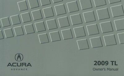 2009 Acura TL Owners Manual User Guide Reference Operator Book Fuses Fluids