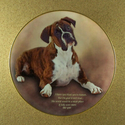 Cherished Boxers NICER PLACE Plate Danbury Mint I Know You Think You're Human